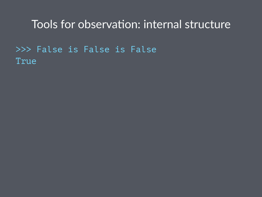 Tools%for%observa,on:%internal%structure >>> Fa...