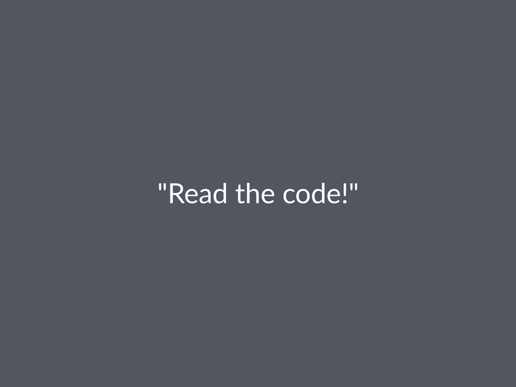 """Read&the&code!"""