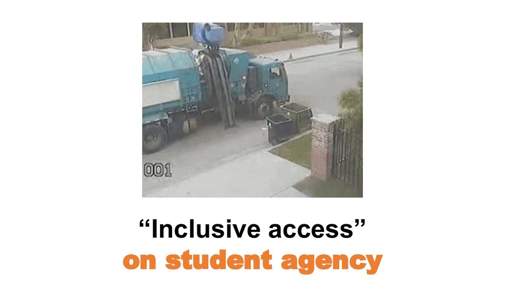 """Inclusive access"" on student agency"