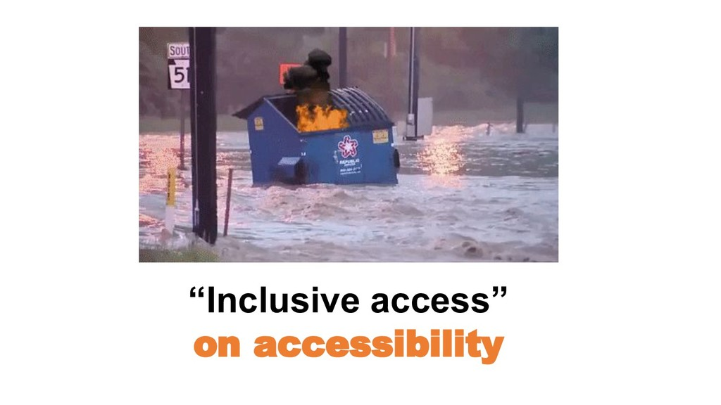 """Inclusive access"" on accessibility"