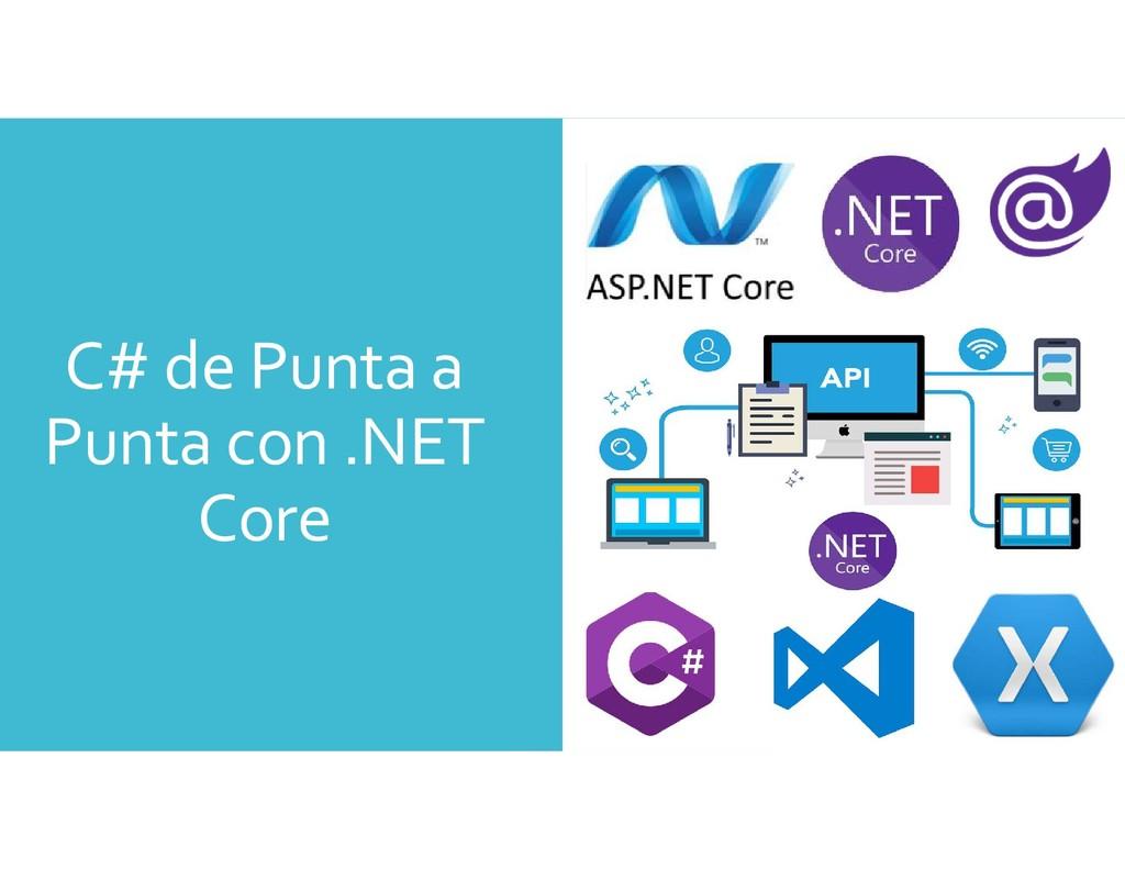 C# de Punta a Punta con .NET Core