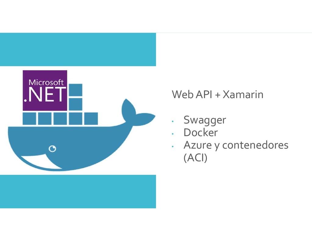 Demo Web API + Xamarin • Swagger • Docker • Azu...