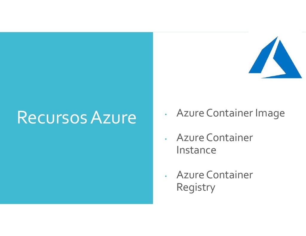 Recursos Azure • Azure Container Image • Azure ...