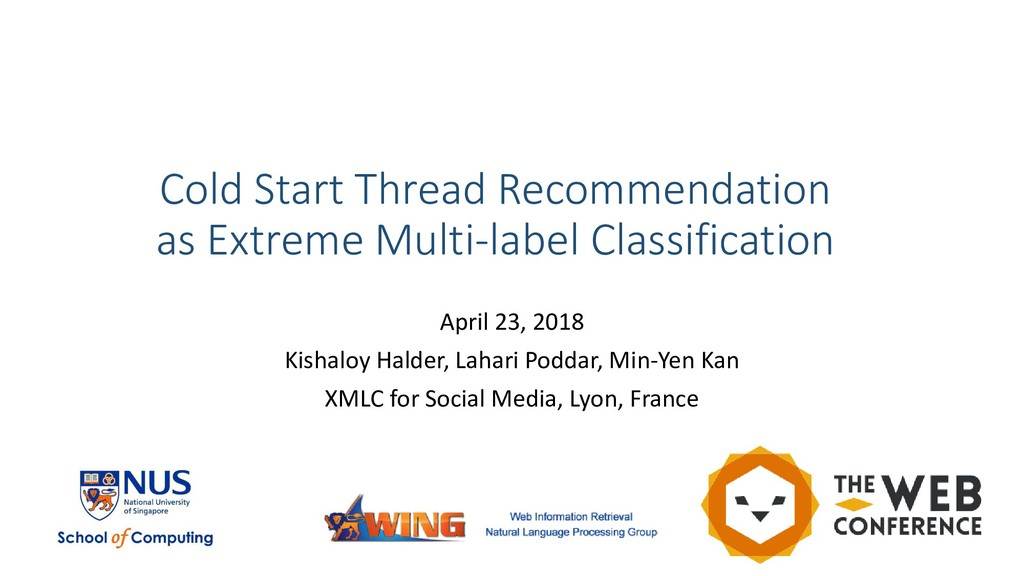 Cold Start Thread Recommendation as Extreme Mul...
