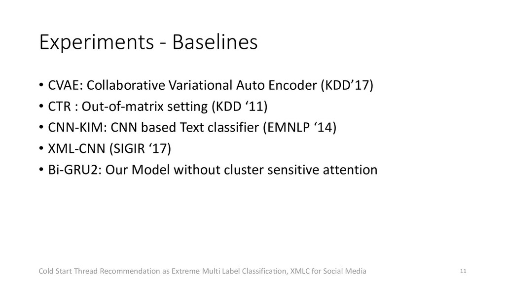 Experiments - Baselines • CVAE: Collaborative V...