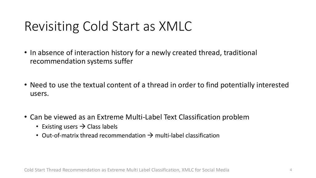 Revisiting Cold Start as XMLC • In absence of i...