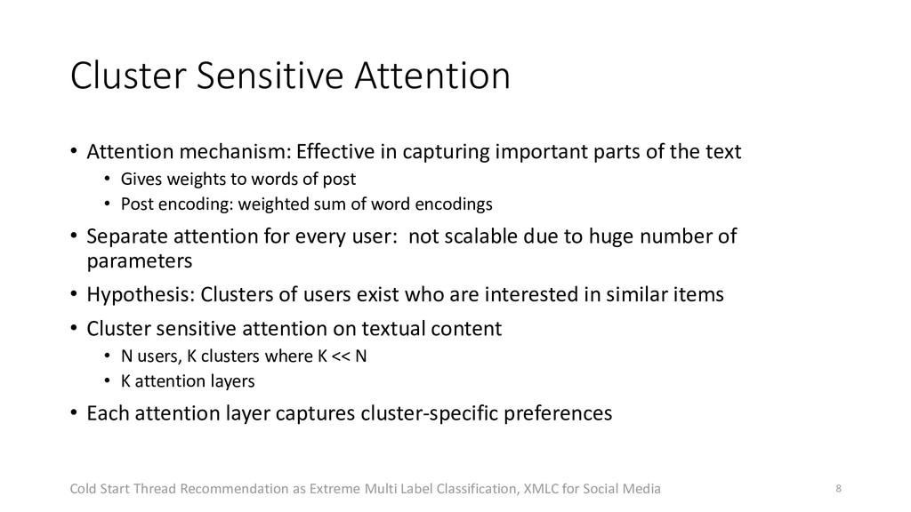 Cluster Sensitive Attention • Attention mechani...