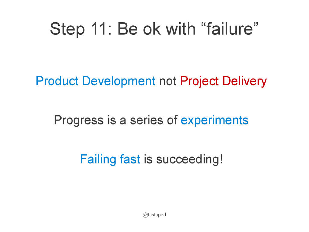 "@tastapod Step 11: Be ok with ""failure"" Product..."
