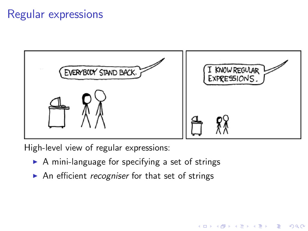 Regular expressions High-level view of regular ...