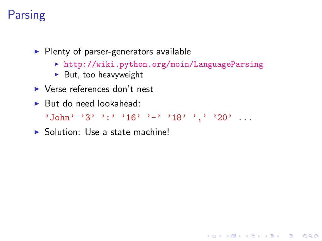 Parsing Plenty of parser-generators available h...