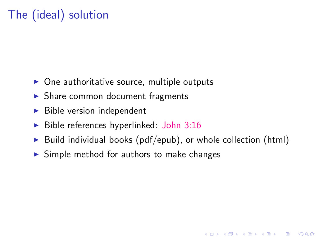 The (ideal) solution One authoritative source, ...
