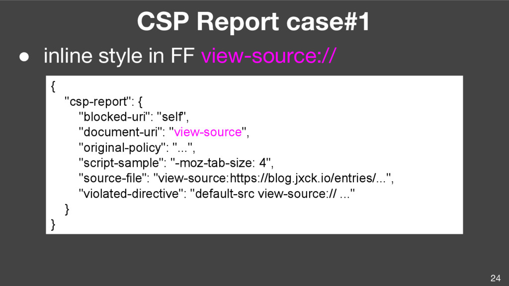 24 CSP Report case#1 ● inline style in FF view-...