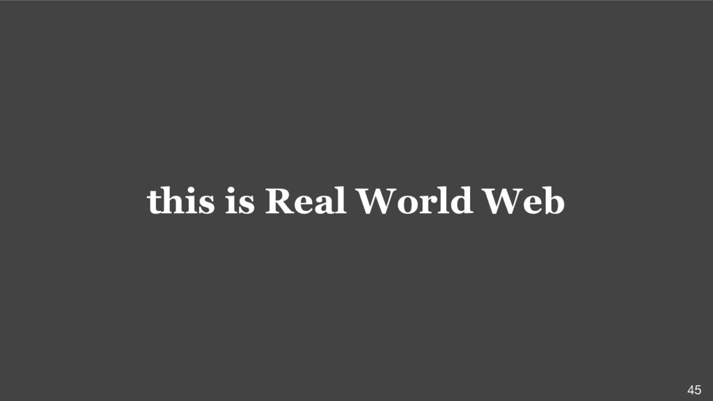 this is Real World Web 45
