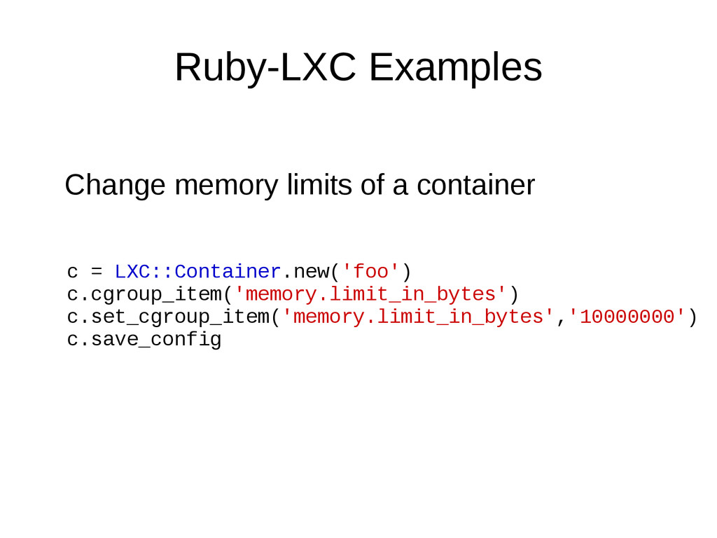 Ruby-LXC Examples Change memory limits of a con...