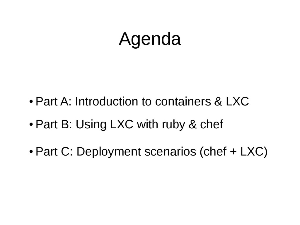 Agenda ● Part A: Introduction to containers & L...