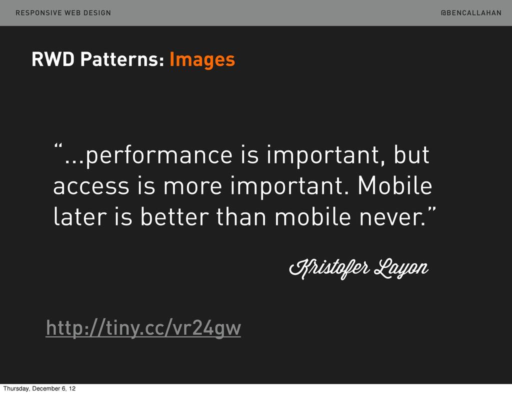 "@BENCALLAHAN RESPONSIVE WEB DESIGN ""...performa..."