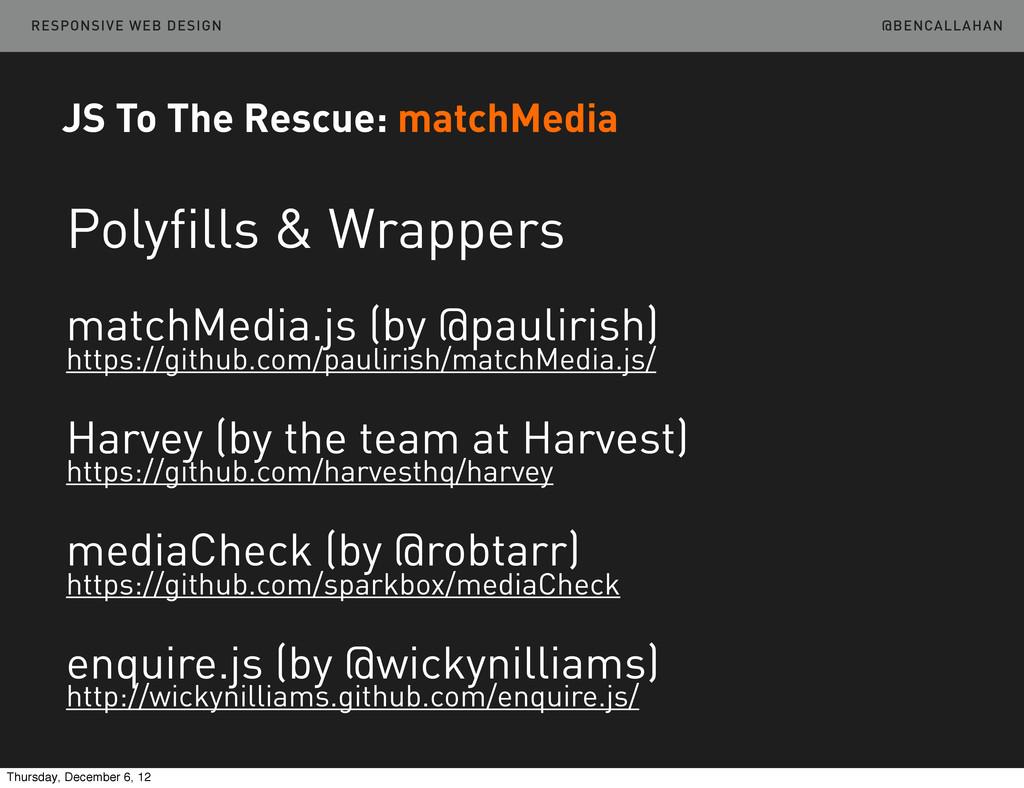 @BENCALLAHAN RESPONSIVE WEB DESIGN JS To The Re...