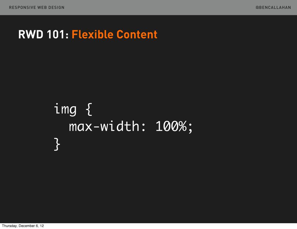 @BENCALLAHAN RESPONSIVE WEB DESIGN RWD 101: Fle...
