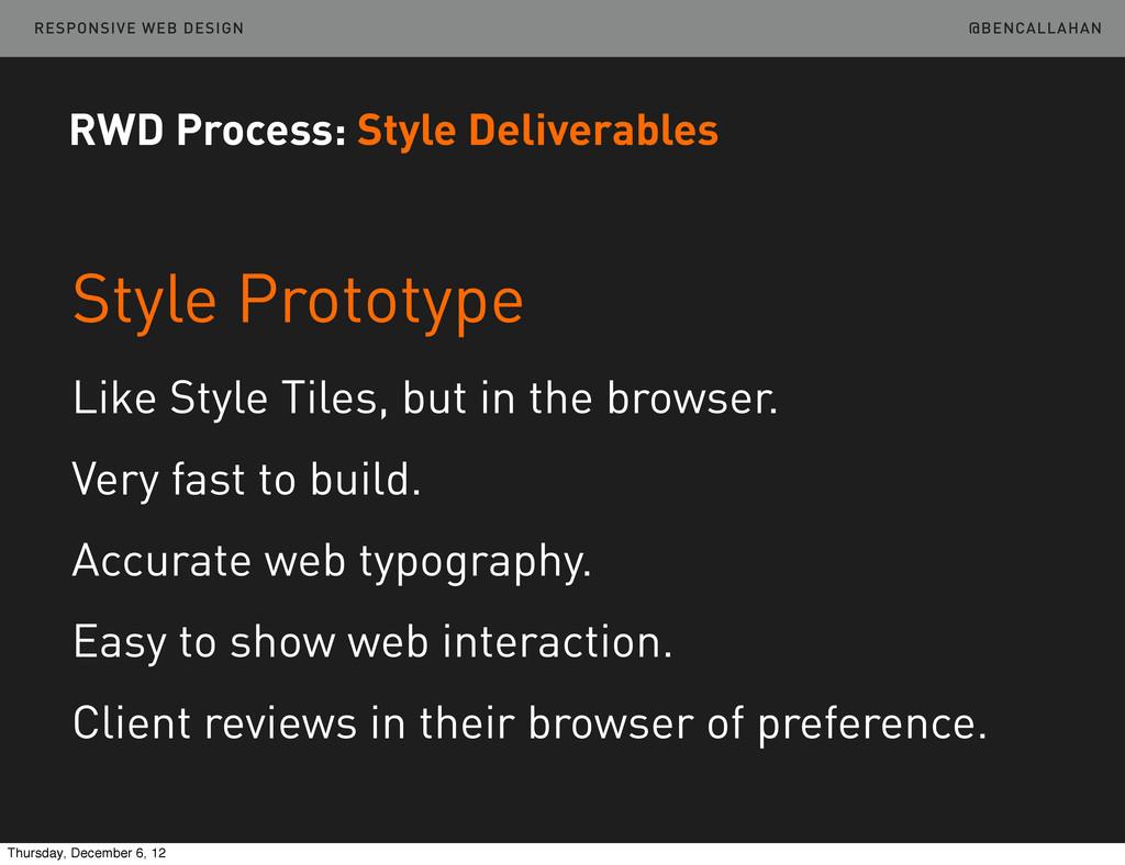 @BENCALLAHAN RESPONSIVE WEB DESIGN Style Protot...