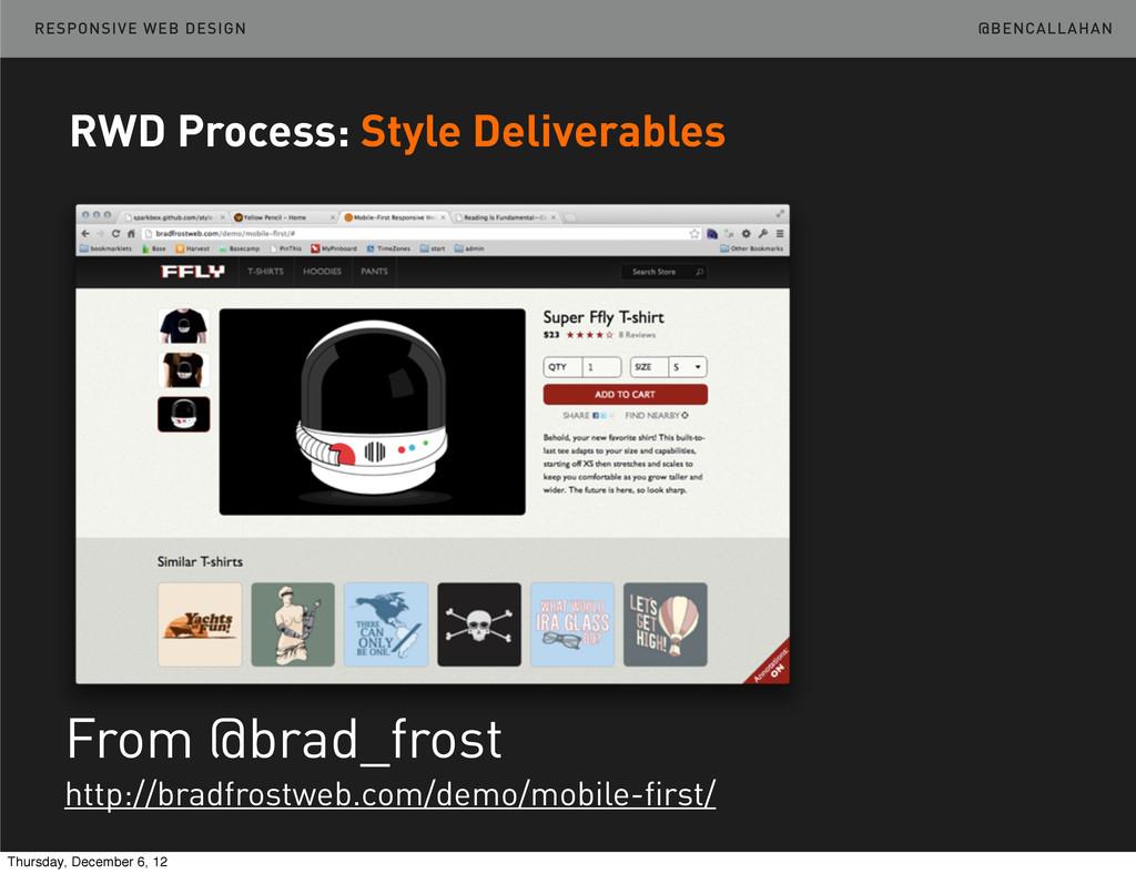 @BENCALLAHAN RESPONSIVE WEB DESIGN From @brad_f...