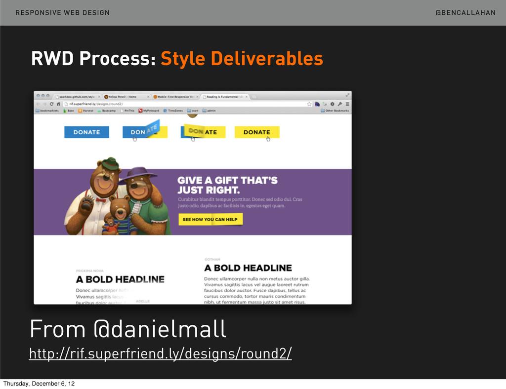 @BENCALLAHAN RESPONSIVE WEB DESIGN From @daniel...