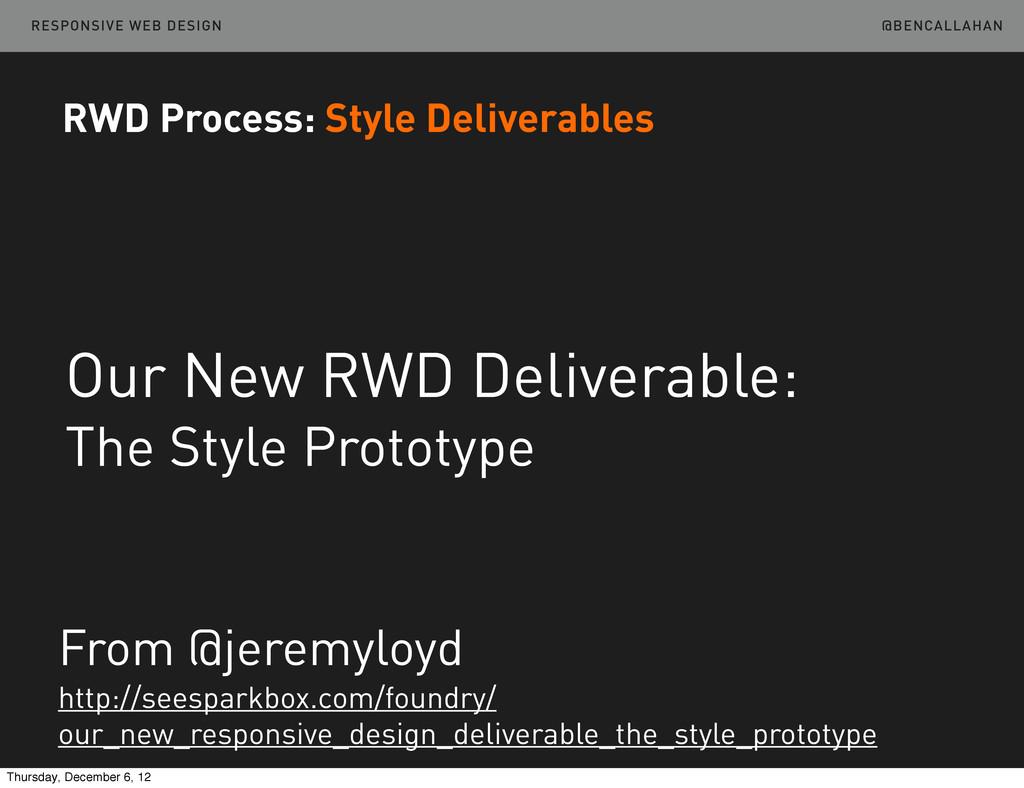 @BENCALLAHAN RESPONSIVE WEB DESIGN Our New RWD ...