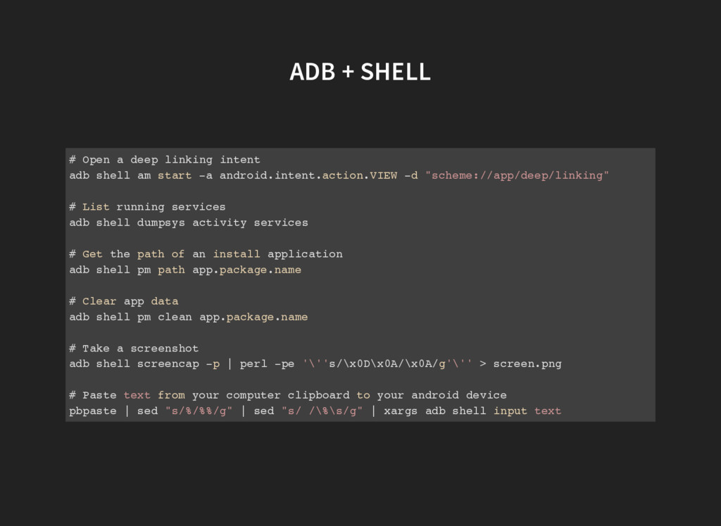 ADB + SHELL # Open a deep linking intent adb sh...