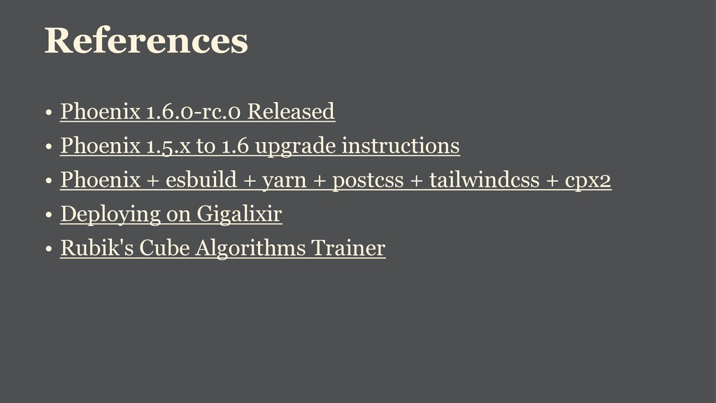 References • Phoenix 1.6.0-rc.0 Released • Phoe...