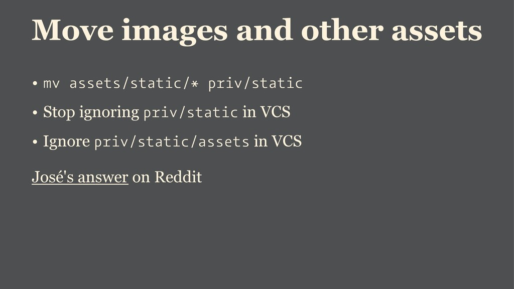 Move images and other assets • mv assets/static...