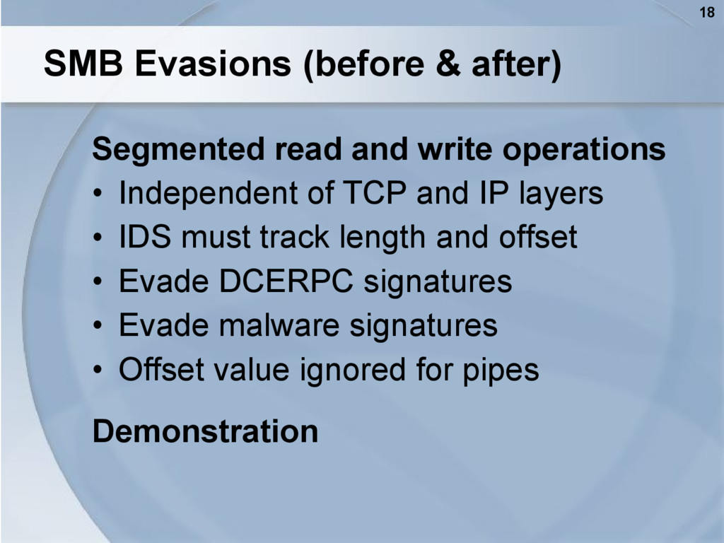 18 SMB Evasions (before & after) Segmented read...
