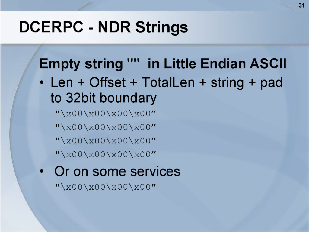 "31 DCERPC - NDR Strings Empty string """" in Litt..."