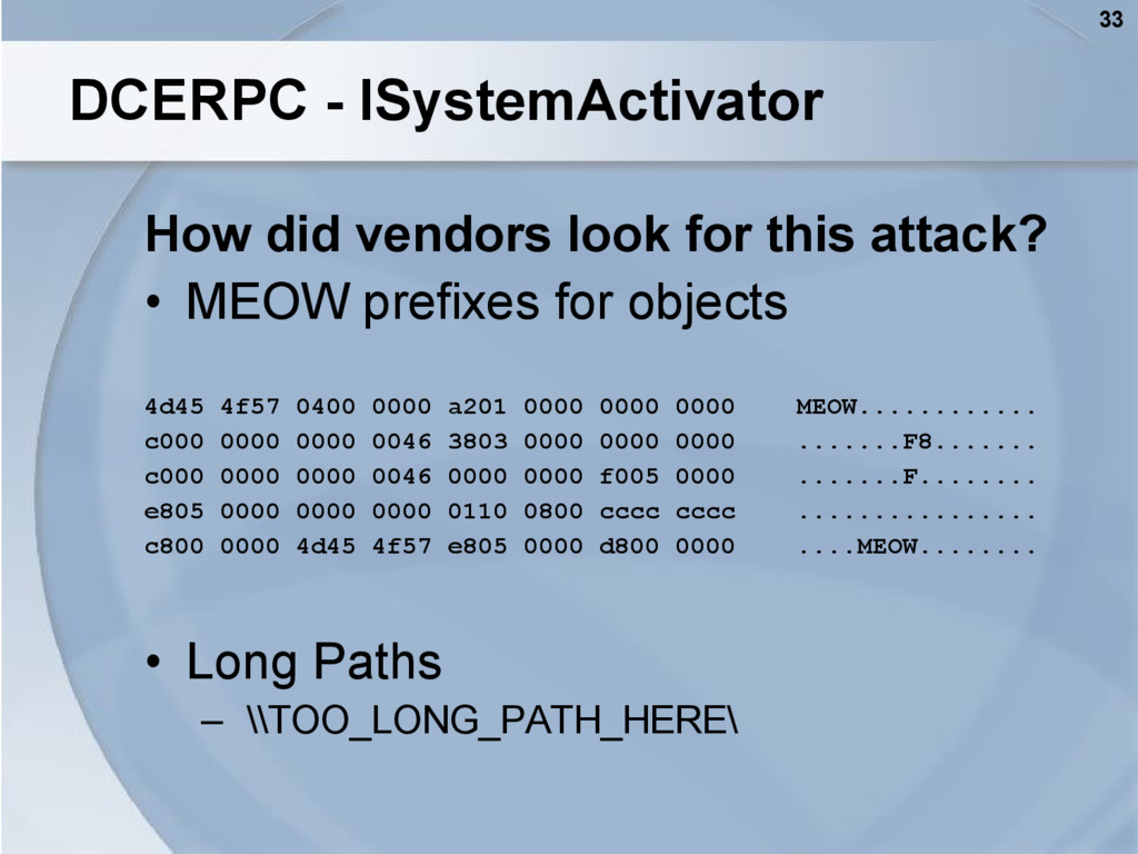 33 DCERPC - ISystemActivator How did vendors lo...