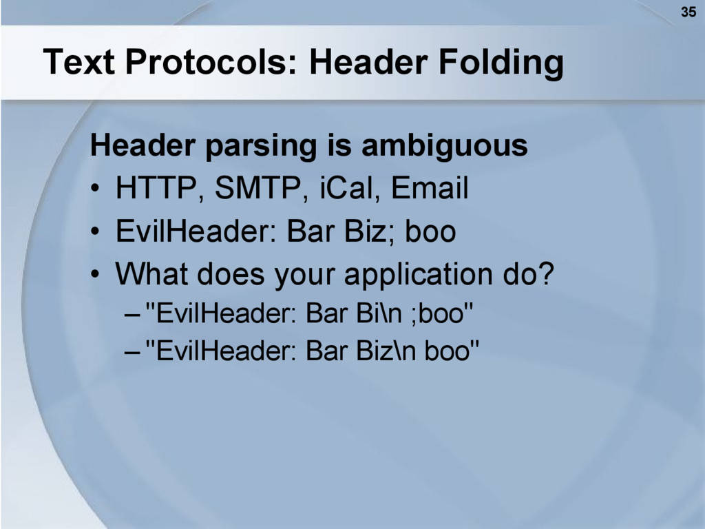 35 Text Protocols: Header Folding Header parsin...