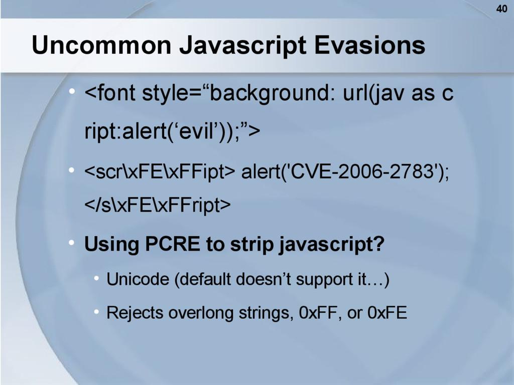 "40 Uncommon Javascript Evasions • <font style=""..."