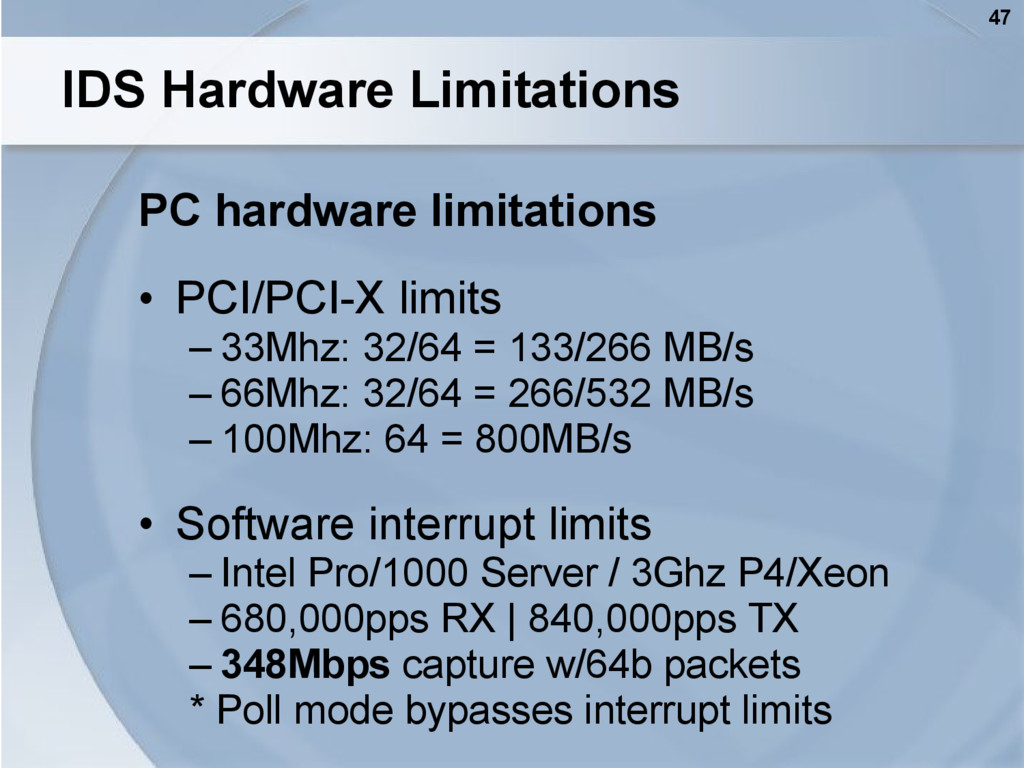 47 IDS Hardware Limitations PC hardware limitat...