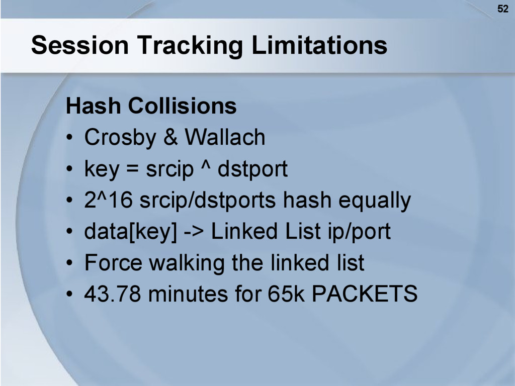 52 Session Tracking Limitations Hash Collisions...