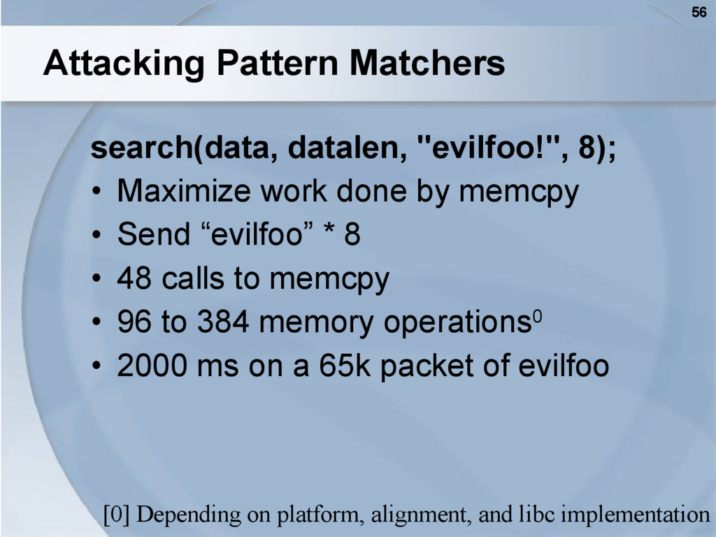 56 Attacking Pattern Matchers search(data, data...