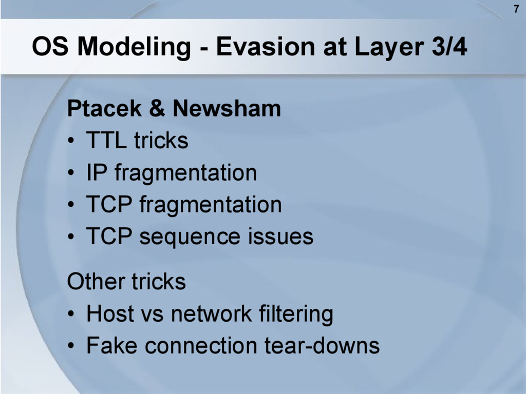 7 OS Modeling - Evasion at Layer 3/4 Ptacek & N...