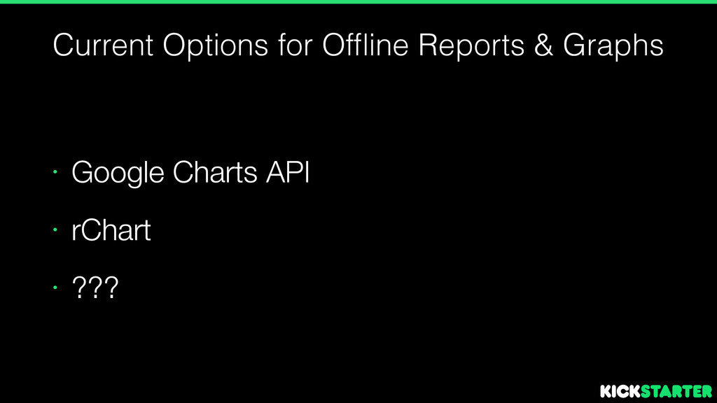 Current Options for Offline Reports & Graphs • G...