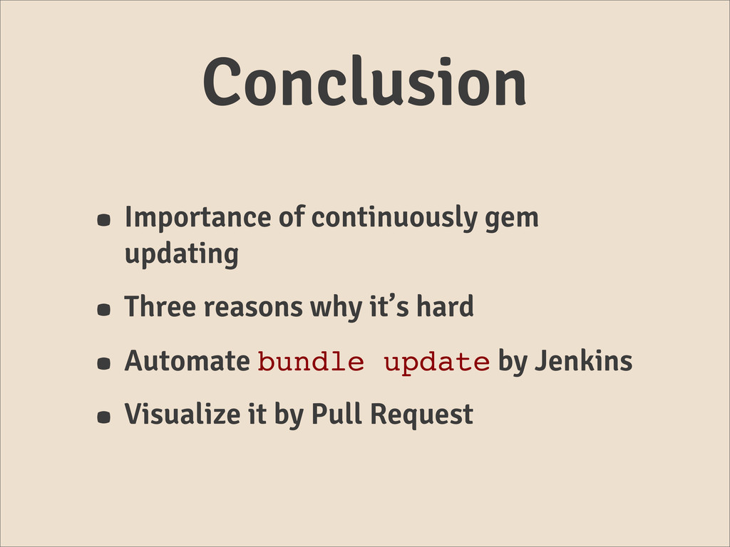 Conclusion • Importance of continuously gem upd...