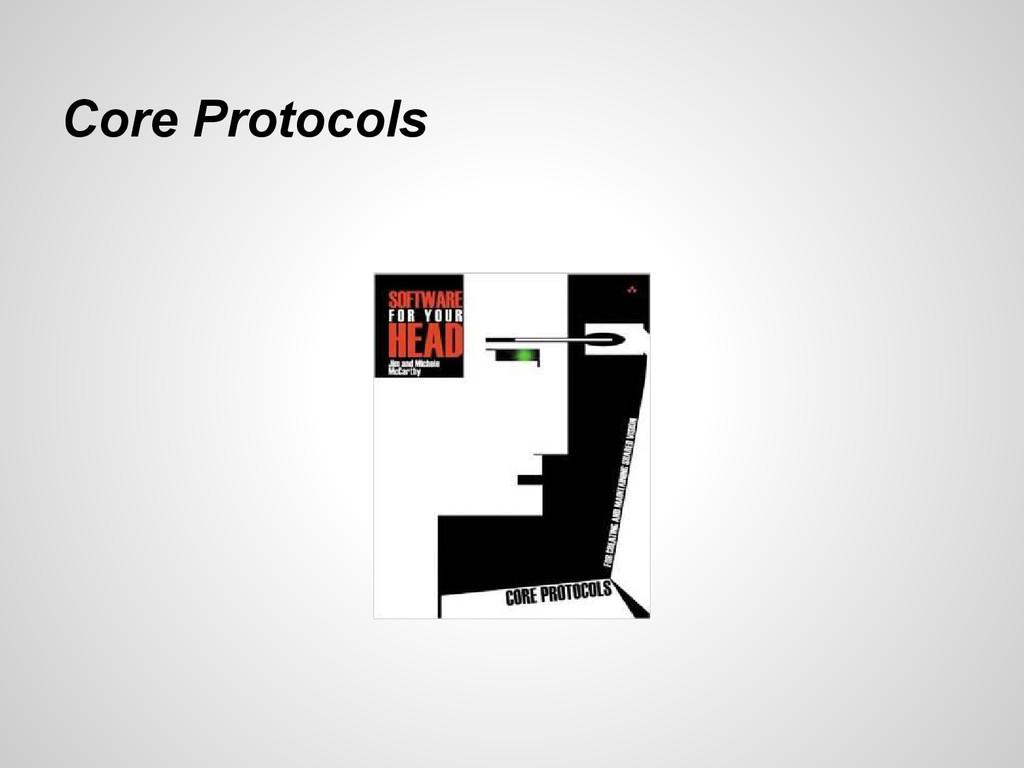 Core Protocols