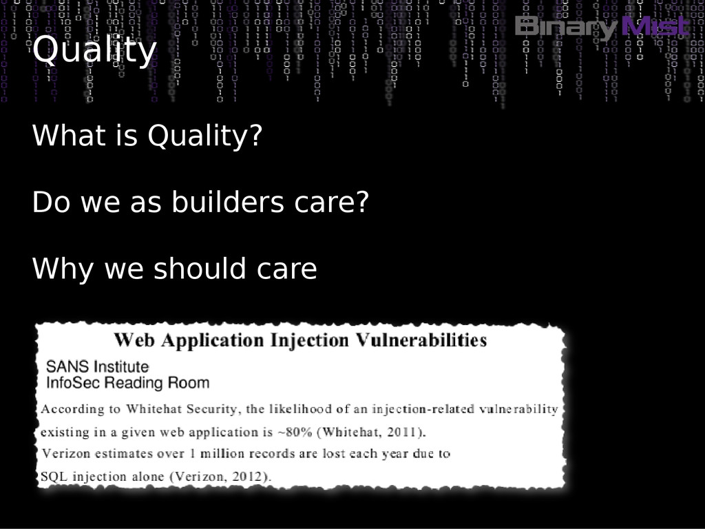 Quality What is Quality? Do we as builders care...