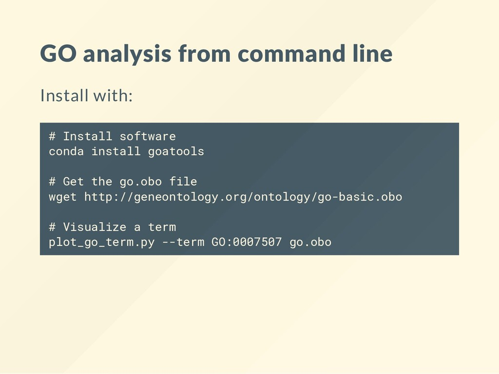 GO analysis from command line Install with: # I...