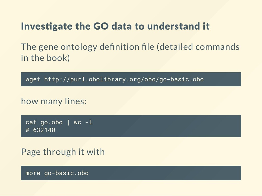 Inves gate the GO data to understand it The gen...