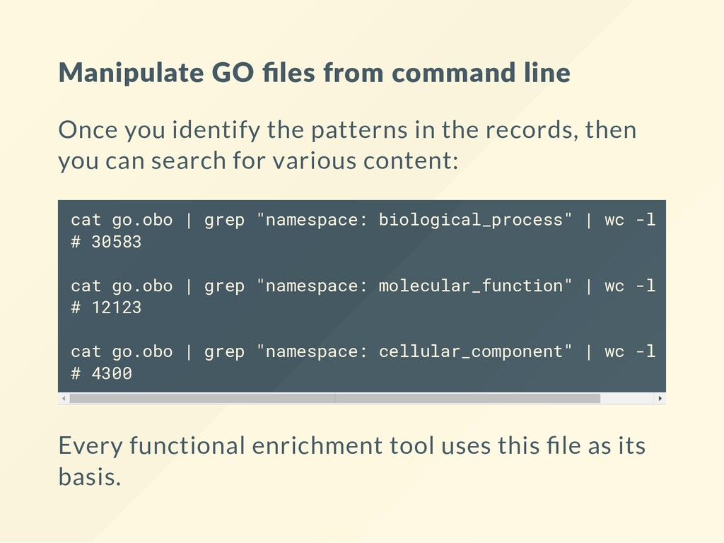 Manipulate GO files from command line Once you i...
