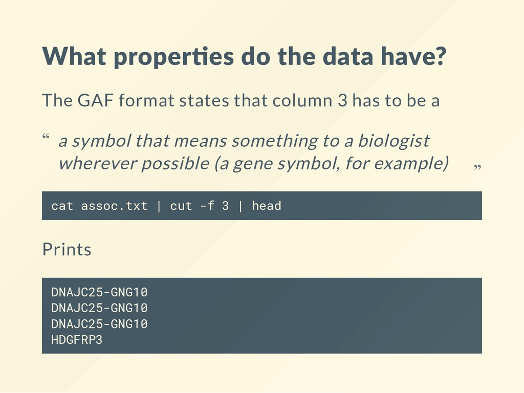 What proper es do the data have? The GAF format...