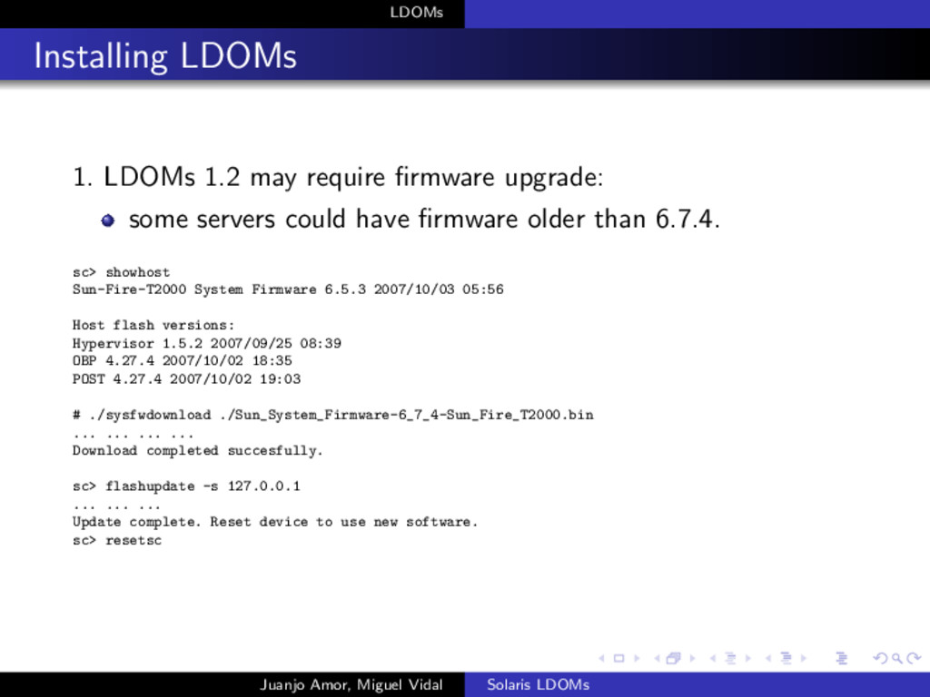 LDOMs Installing LDOMs 1. LDOMs 1.2 may require...