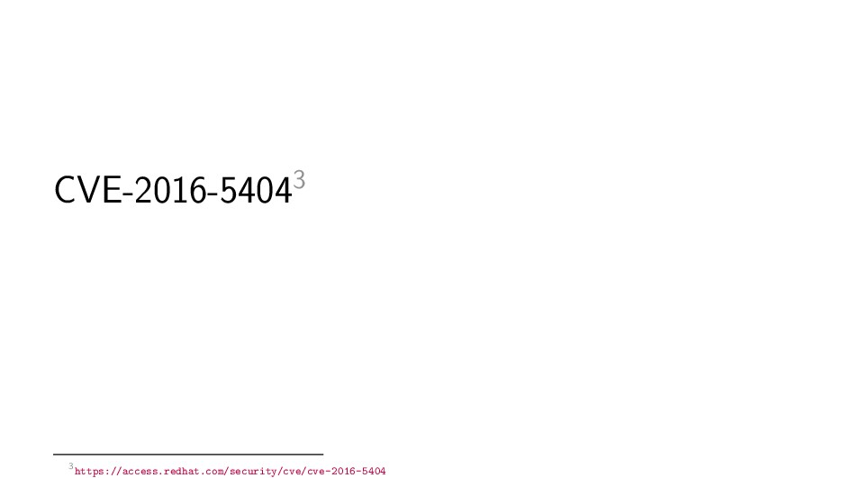 CVE-2016-54043 3https://access.redhat.com/secur...