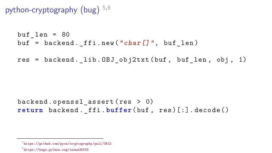 python-cryptography (bug) 5,6 buf_len = 80 buf ...