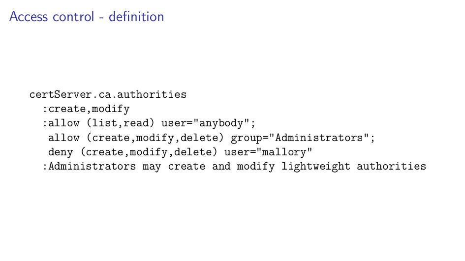 Access control - definition certServer.ca.author...